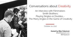 Conversations about Creativity: The Smith Brothers