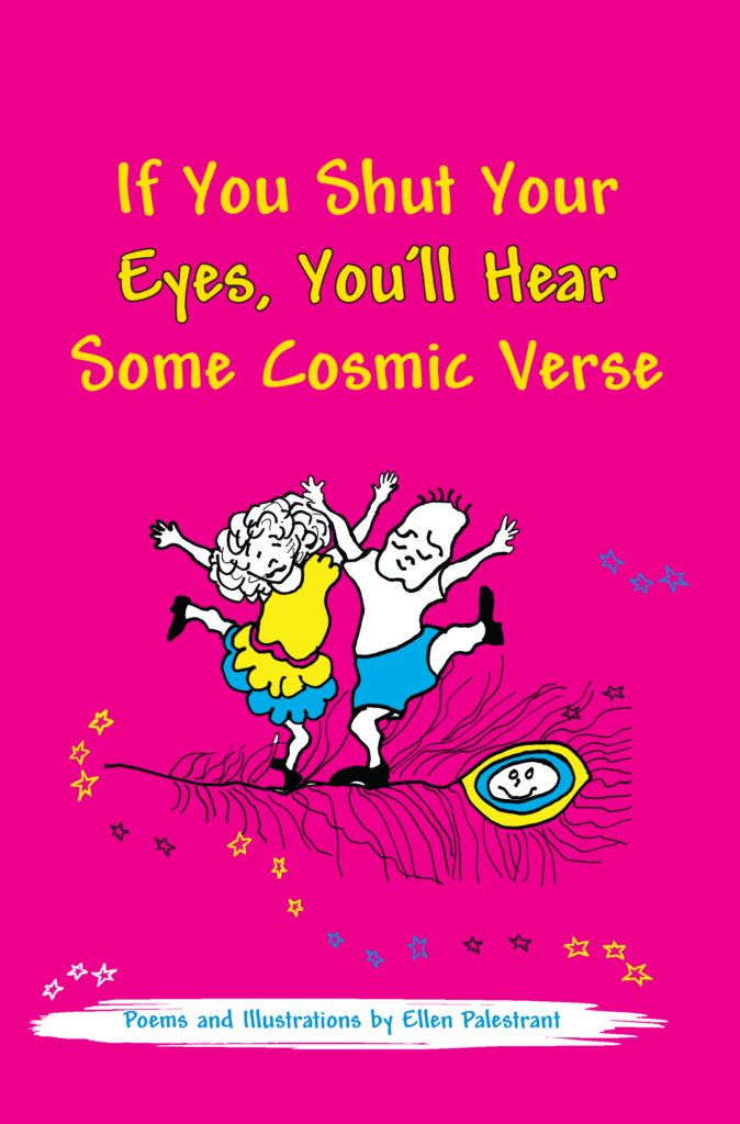 If You Shut Your Eyes, You'll Hear Some Cosmic Verse